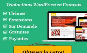 WP Traduction: faites traduire vos thèmes et extensions WordPress en français.
